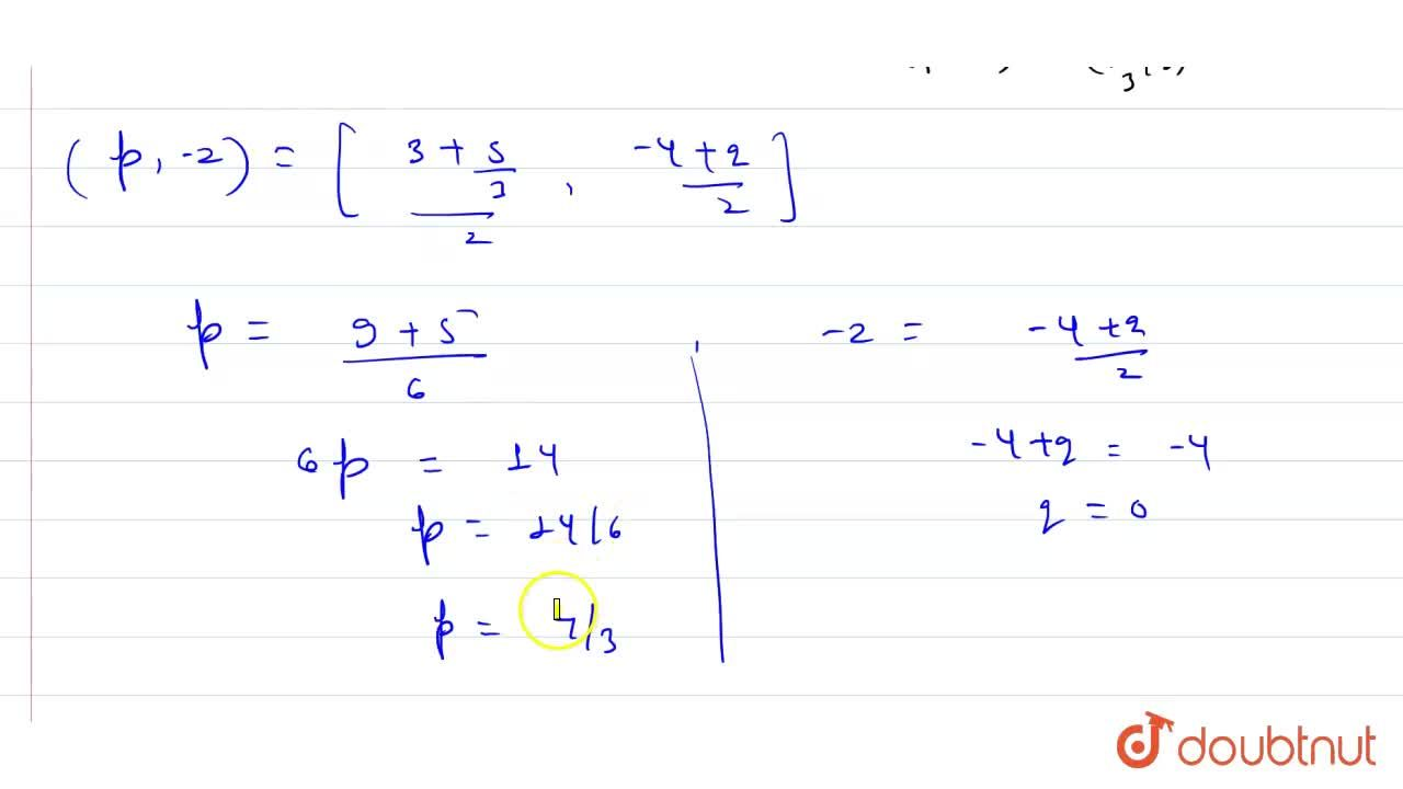 Solution for The line segment joining the points A(3, -4) and B
