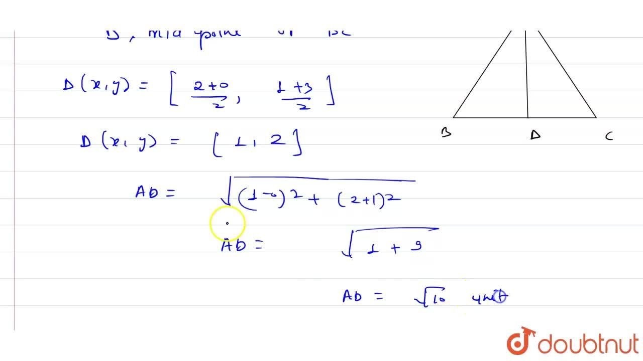 Solution for Find the lengths of the medians of a Delta ABC w