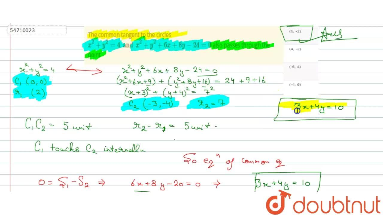 Solution for The common tangent to the circles  x^(2)+y^(2) =