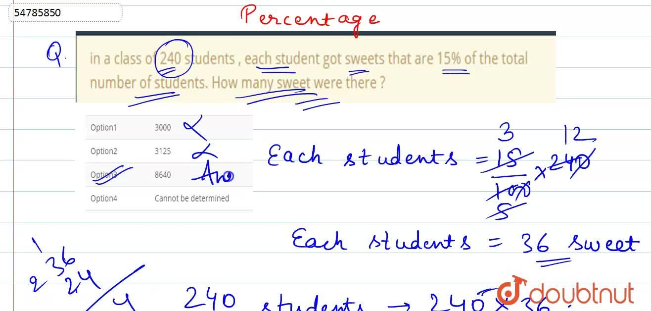 Solution for in a class of 240 students , each student got swee