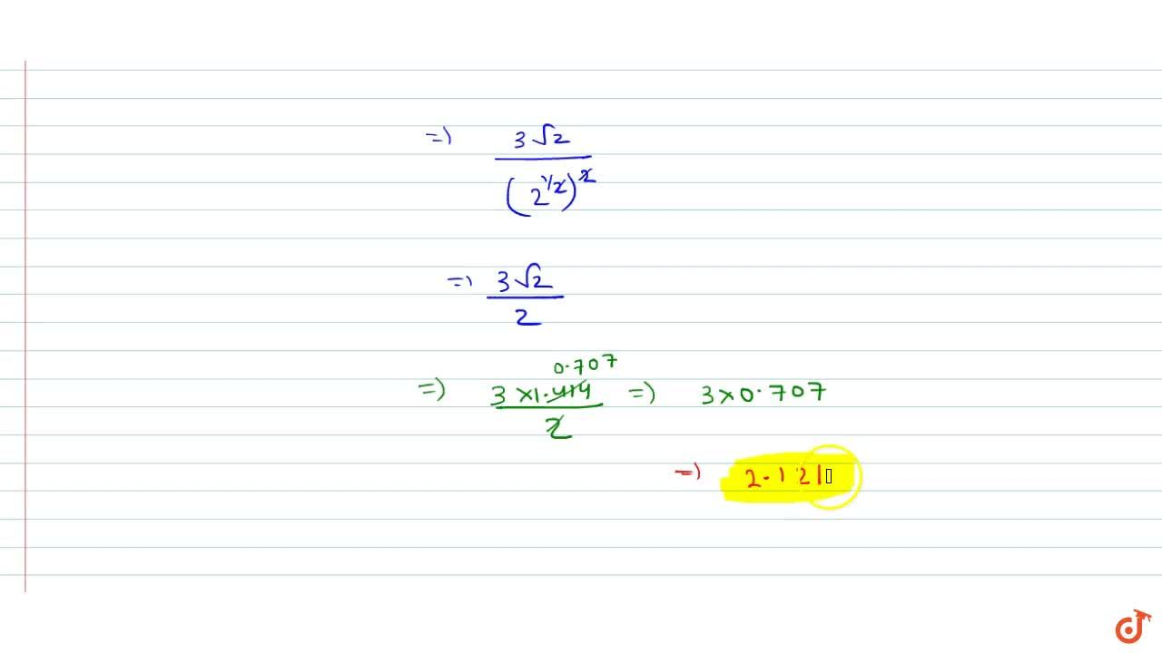 Solution for Given that sqrt2 = 1.414 then find the value of