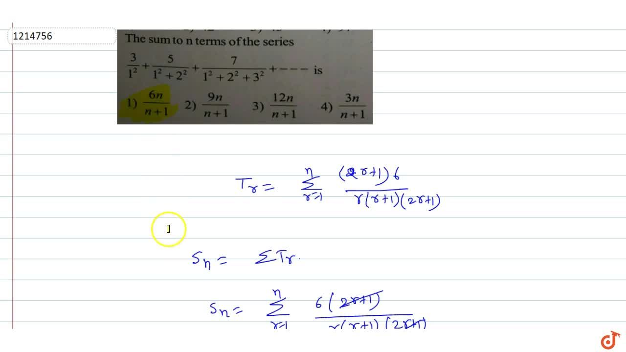 The sum to n terms of the series 3,(1^2)+5,(1^2+2^2)+7,(1^2+2^2+3^2)+------- is