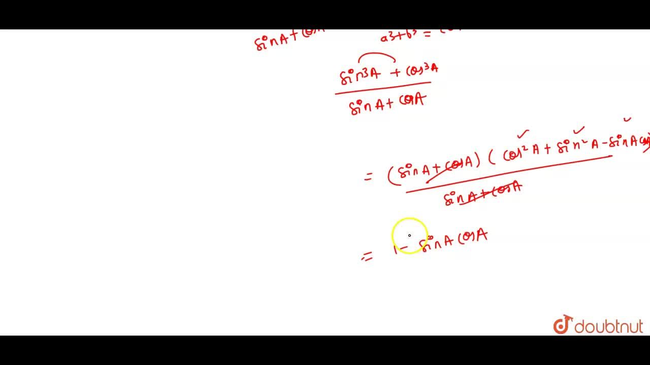 Solution for (sin^(2)A),(1+cot A)+(cos^(2)A),(1+tan A)=1-sin A