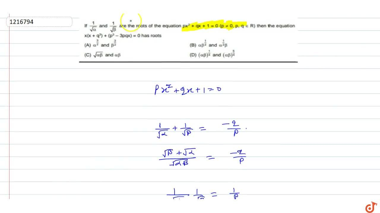 Solution for If 1,sqrt(alpha) and 1,sqrt(beta) are the root