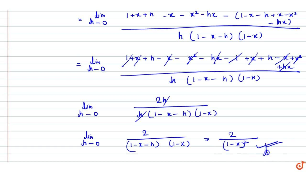 Find the derivative of each of the following functions from first principles  (1+x),(1-x)x!=1