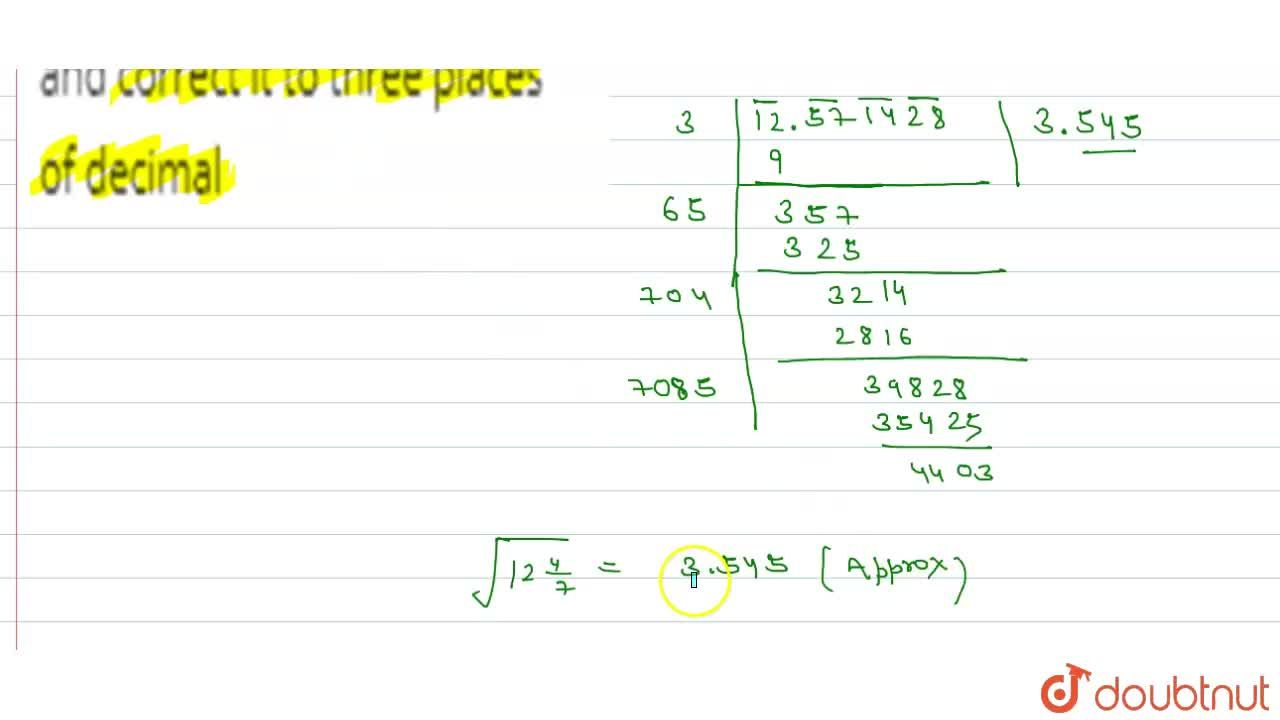 Solution for Find the square root of 12(4),(7) and correct it
