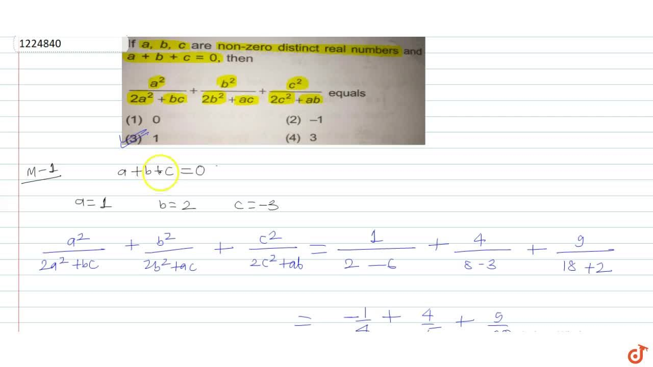 Solution for If  a, b, c are non-zero distinct real numbers a