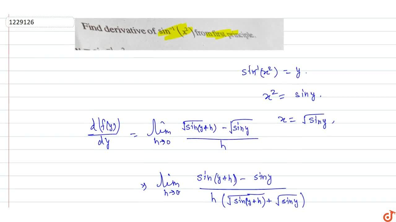Solution for Find derivative of sin^-1(x^2) from first princi