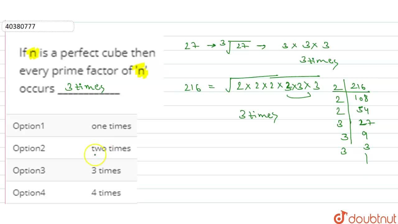 If n is a perfect cube then every prime factor of 'n' occurs ____________