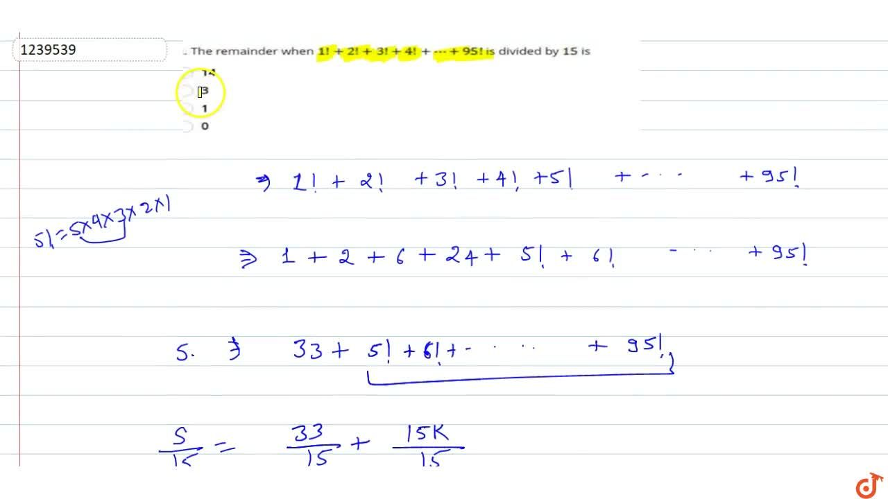 The remainder when 1!+ 2!+ 3!+4!+....+95! is divided by 15 is