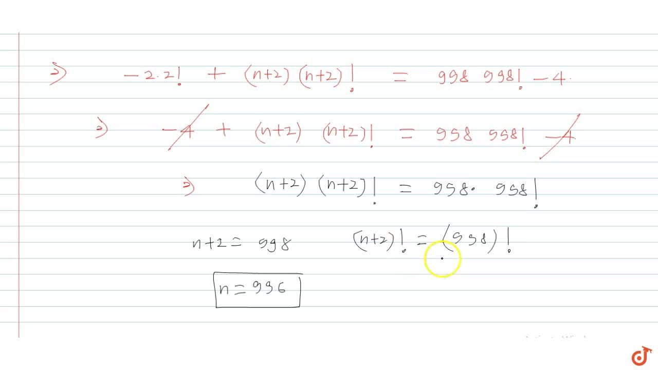 If  sum_(r=1)^n (r^2 +3r +3) (r +1)! =998 (998!) - 4, then n is equal to