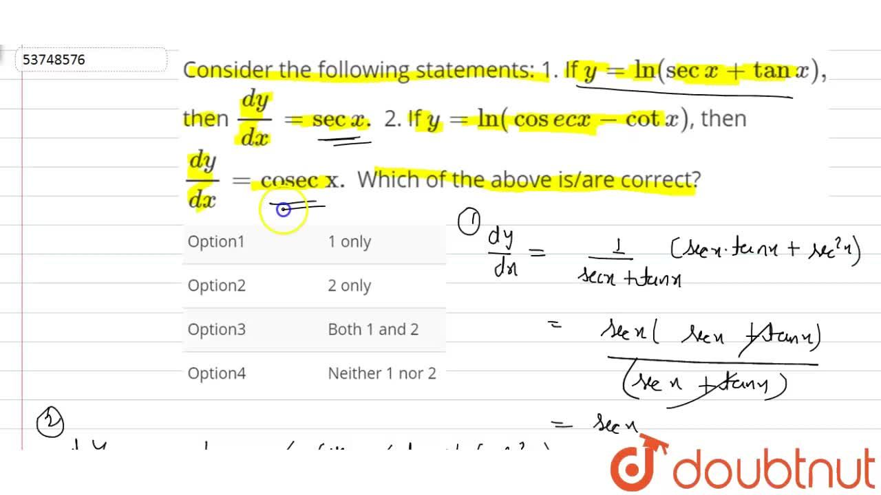 Solution for Consider the following statements: <br> 1. If y=l