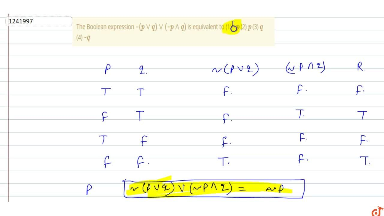 Solution for The Boolean expression ~(pvvq)vv(~p^^q) is equiv