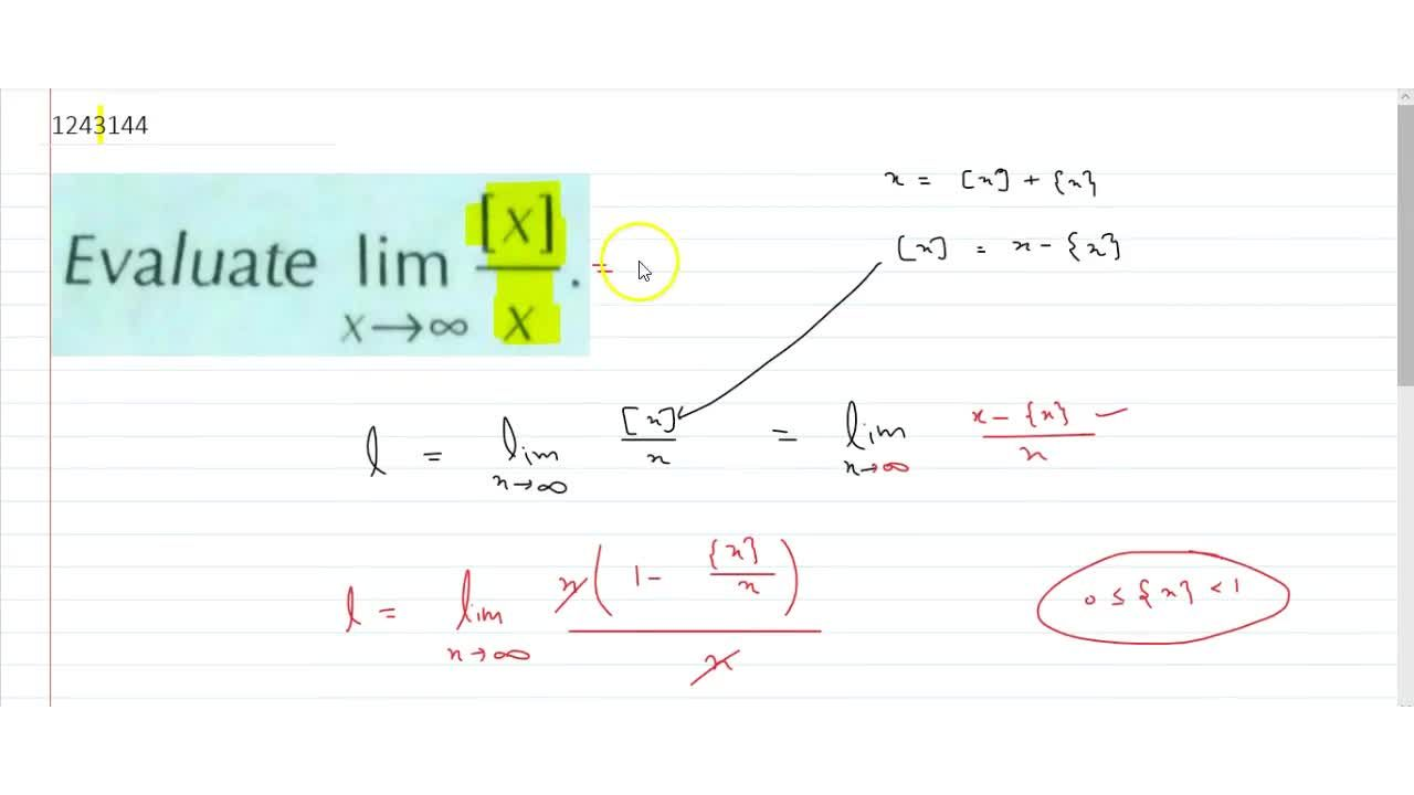Solution for lim_(x->oo)([x]),x