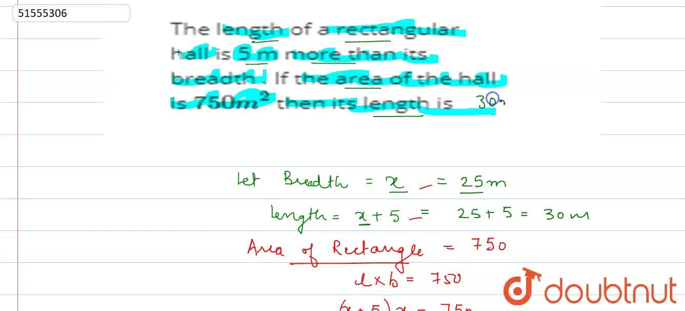 Solution for The  length of a  rectangular  hall  is 5  m more
