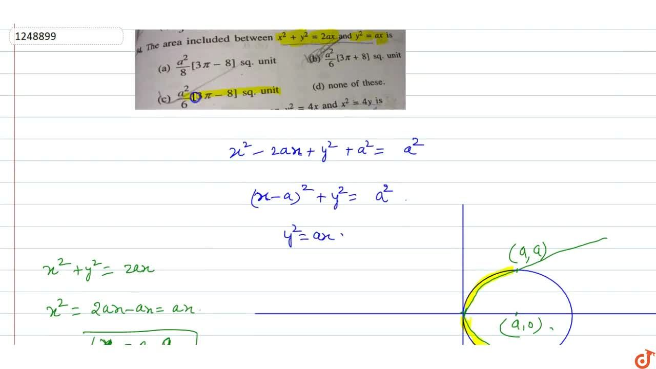 Solution for The area included between x^2+y^2=2a x and y^2=a