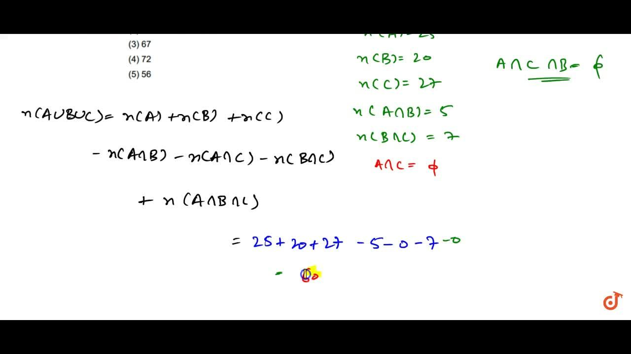 Solution for Let A ,B ,C are three sets such that n(A)=25 ,n