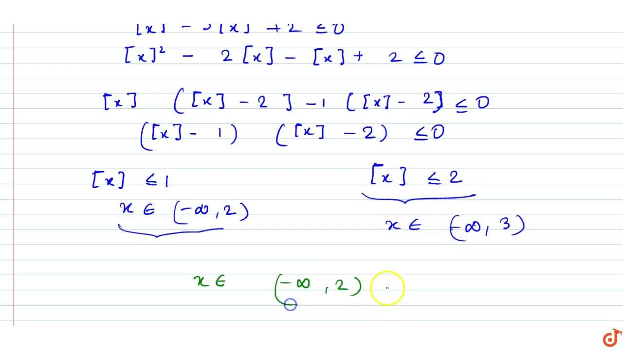 Solution for Solve the inequality [x]^2-3[x]+2lt=0.