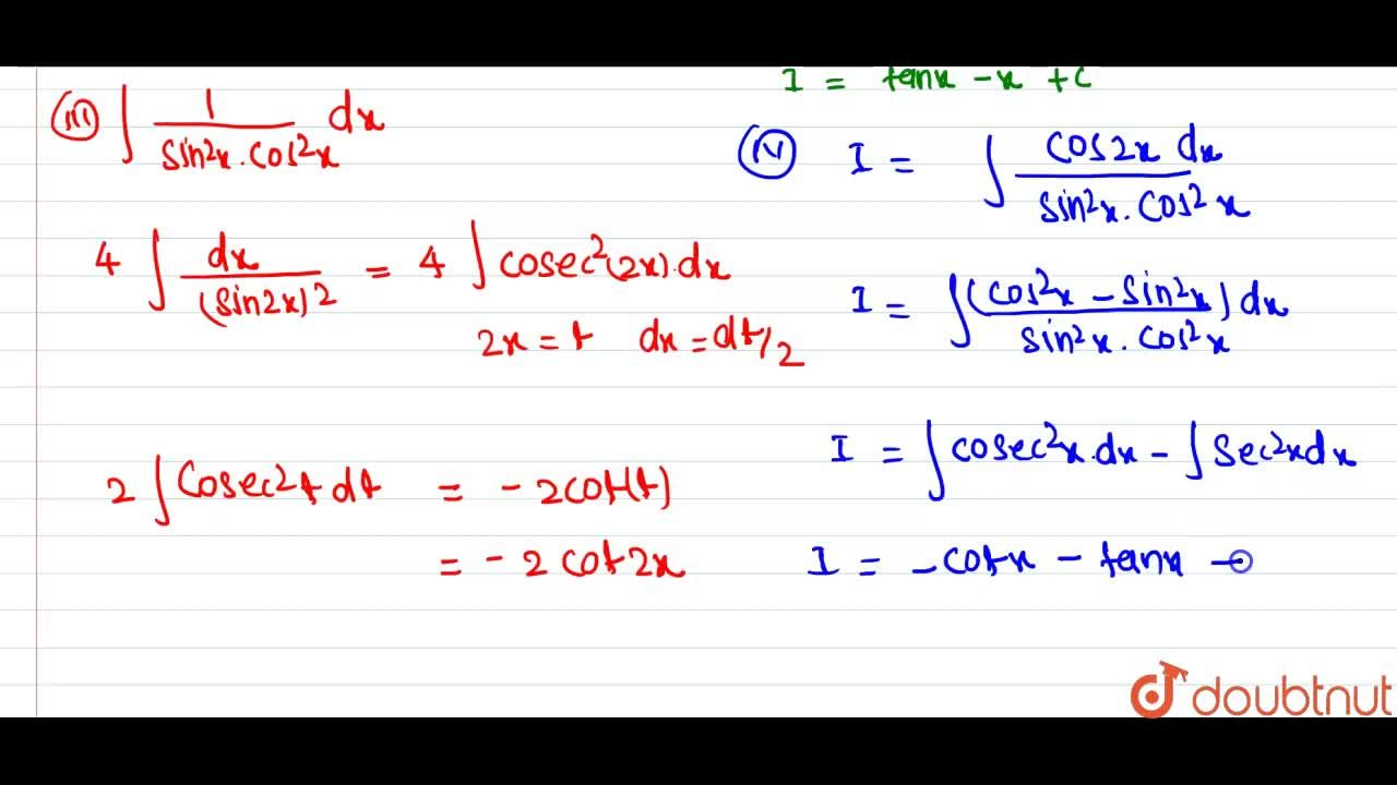 Solution for Evaluate : <br> (i) int((4-5 cosx),(sin^(2)x))dx