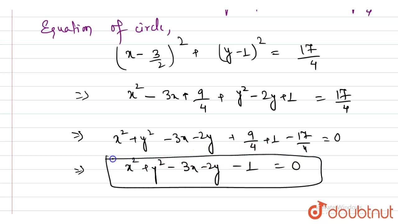 Solution for Find the equation  of the circle which passes thro