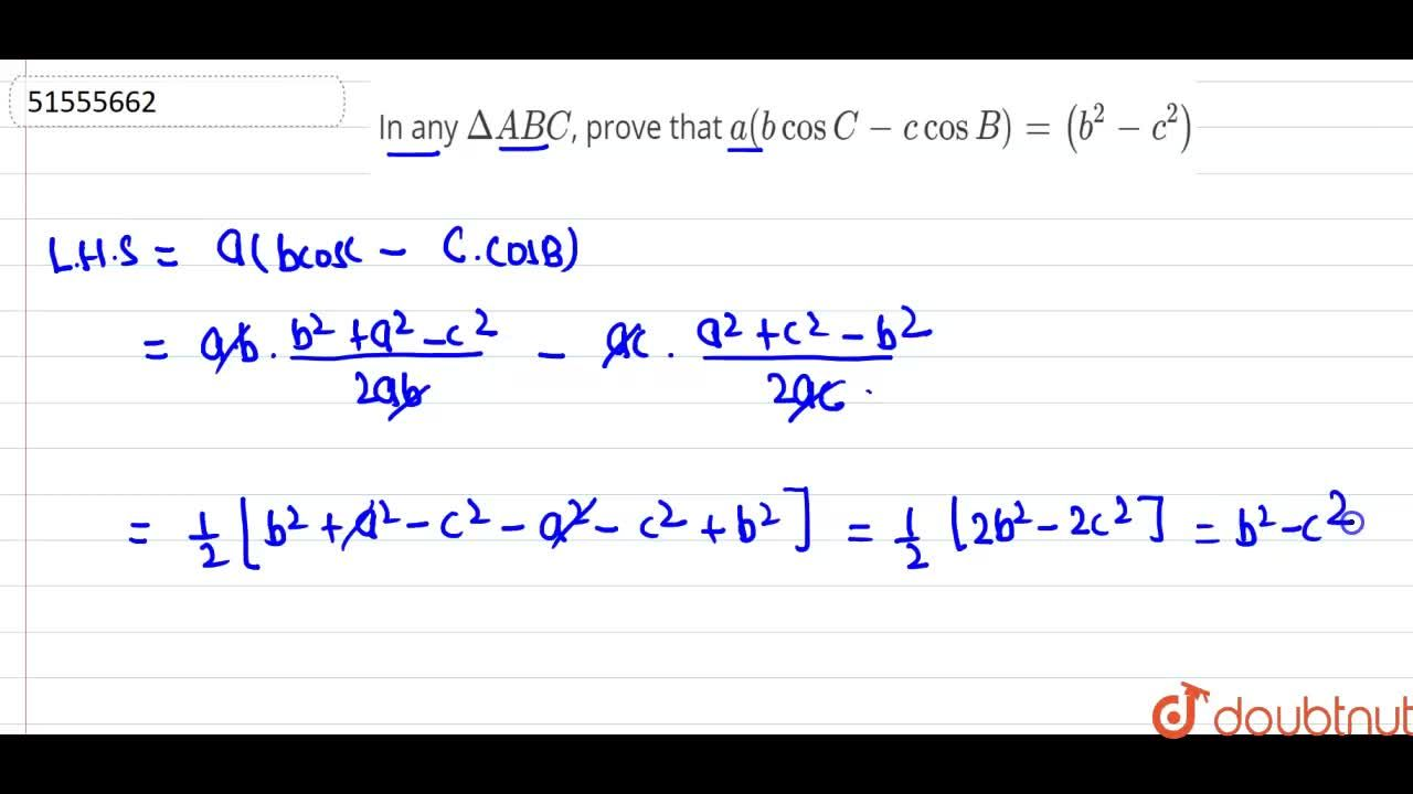 In any DeltaABC, prove that <br> a(bcosC-c cosB)=(b^(2)-c^(2))