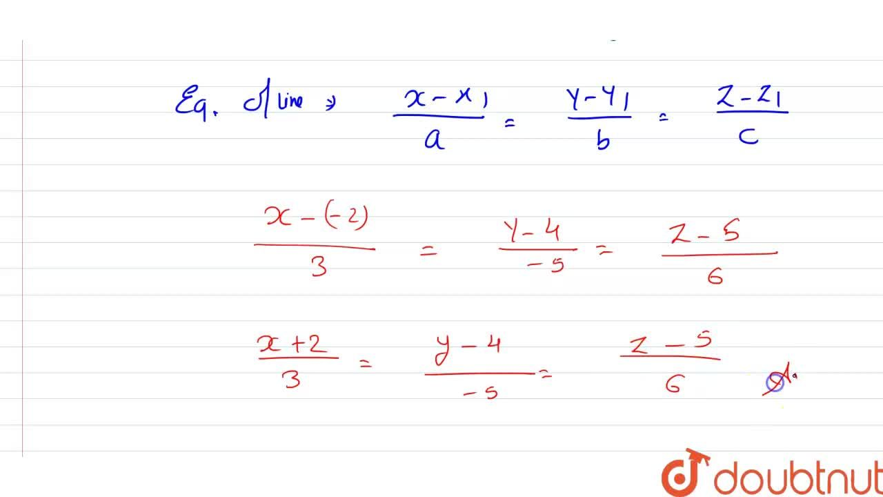 Solution for Find the   Cartesian  equations  of the line  whic