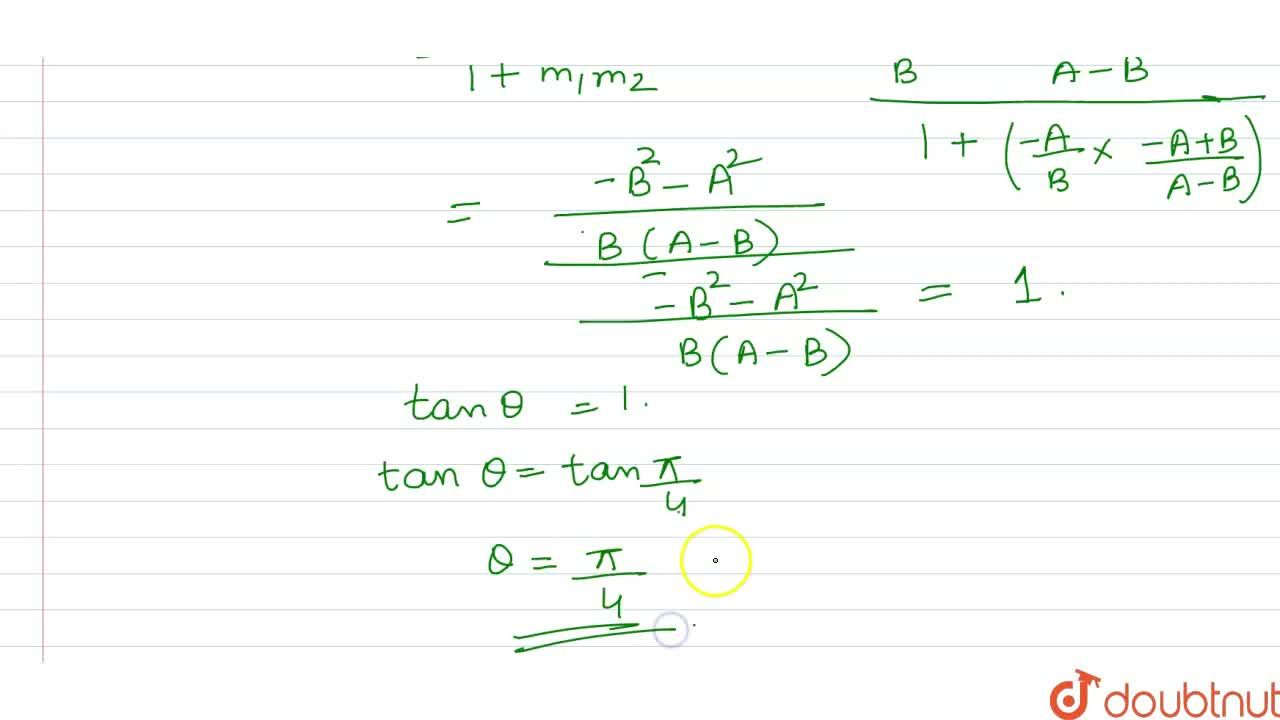 Solution for What is the acute angle between the lines Ax+By=A