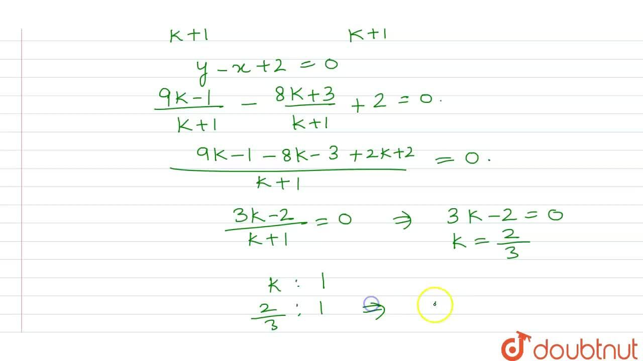 Solution for In what ratio does the line y-x+2=0 cut the line