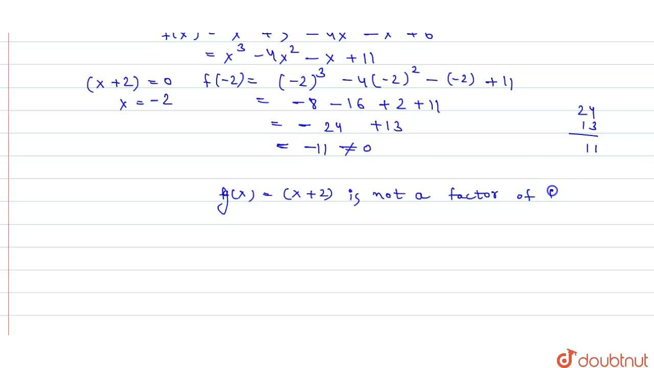 Solution for Show that (x+2)  is a factor of  f(x) = x^(3) + 5