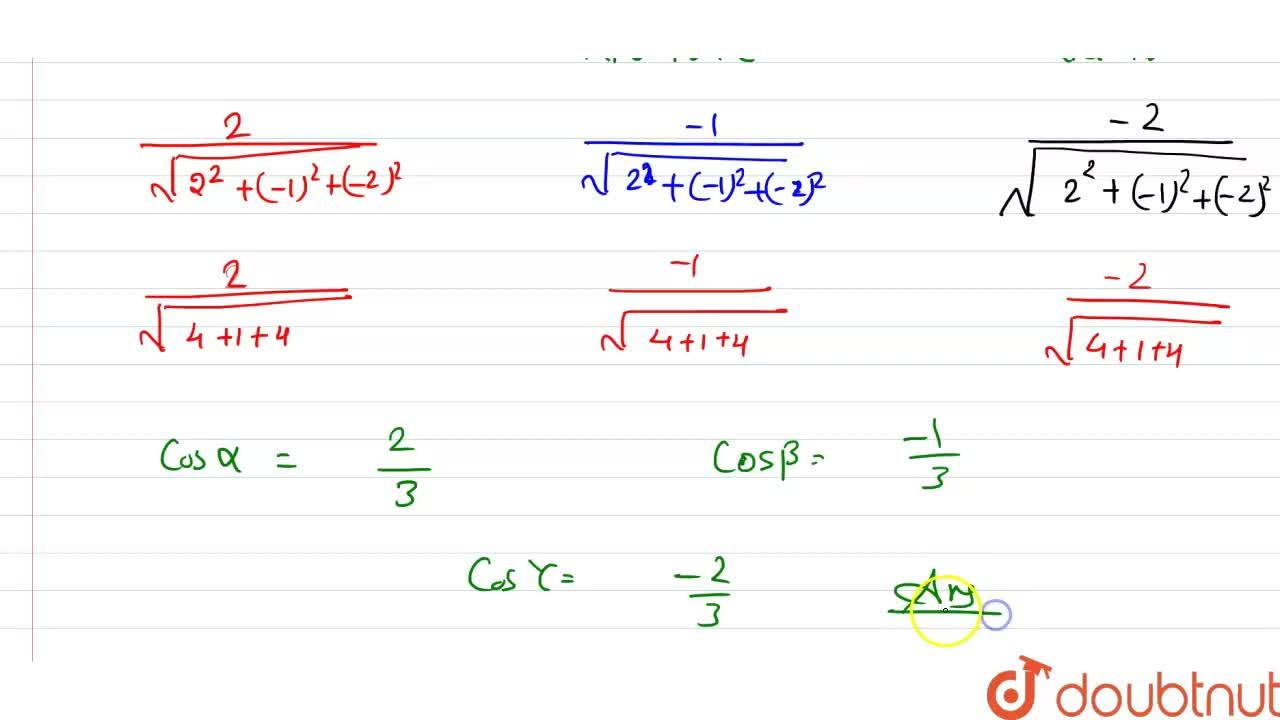 Solution for If a  line has  direction  ratios 2,-1,-2 then  wh