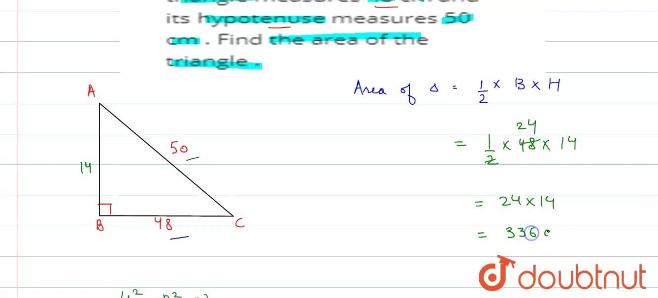 The base  of a right - angled  triangle   measures 48 cm and its  hypotenuse  measures 50 cm . Find  the area  of the  triangle .