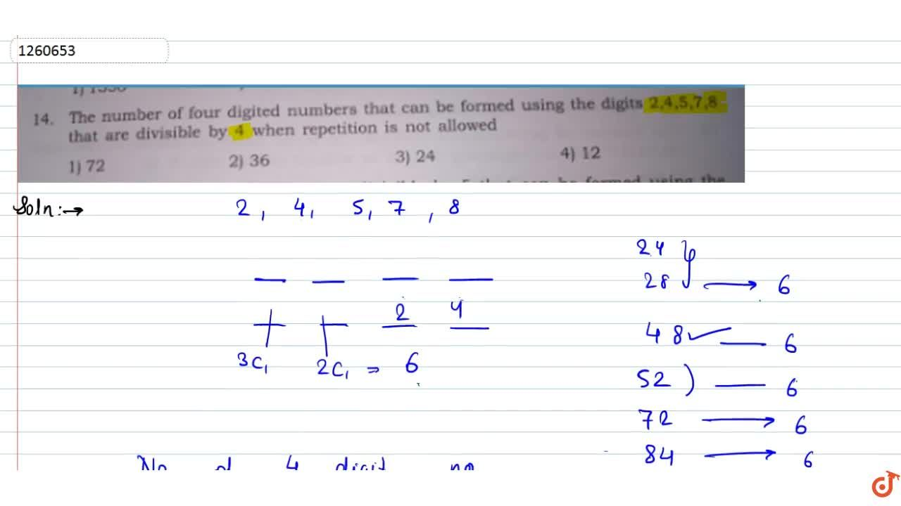 Solution for The number of four digited numbers that can be for