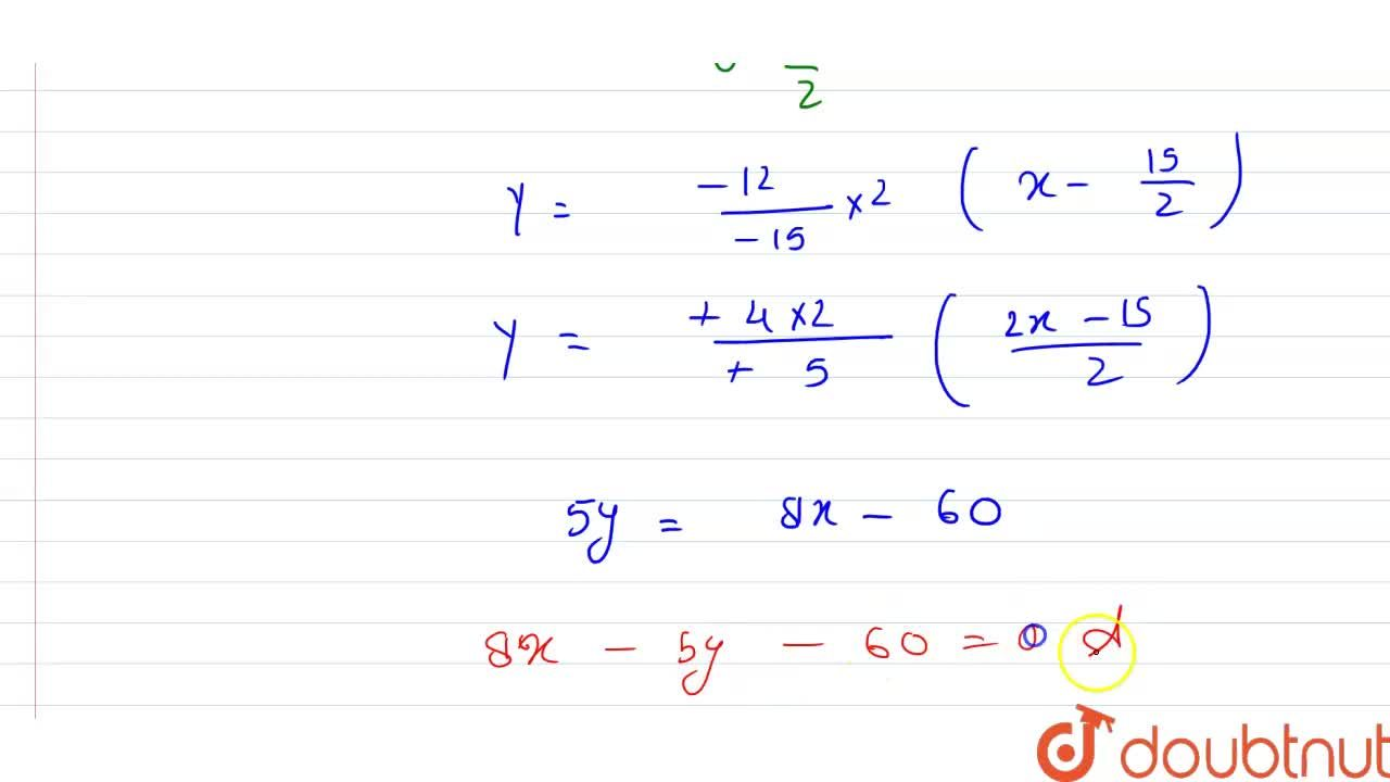 Find the equation of the line so that the segment intercept between the axes is divided by the point P(5,-4) in the ratio 1:2