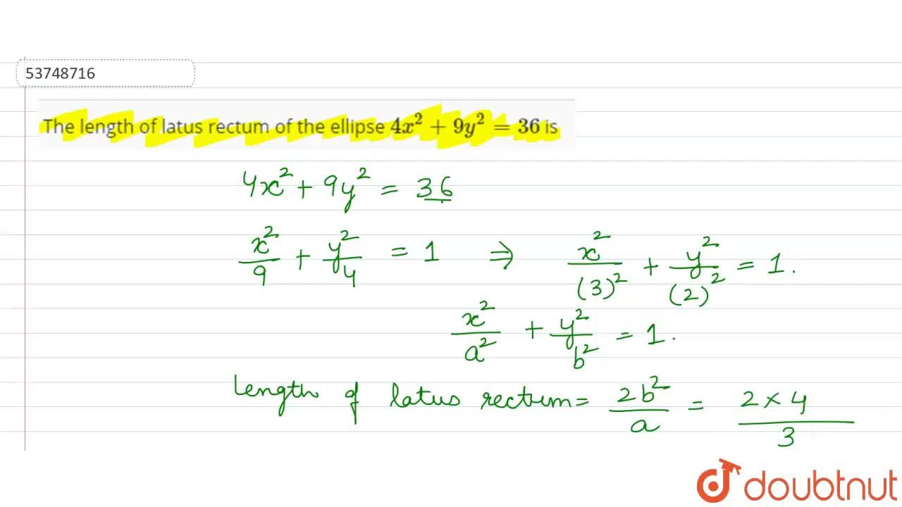 Solution for The length of latus rectum of the ellipse 4x^(2)+