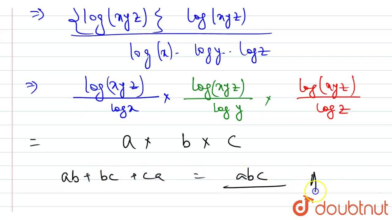 """Solution for If a = 1 + """"log""""_(x) yz, b = 1 + """"log""""_(y) zx, c"""