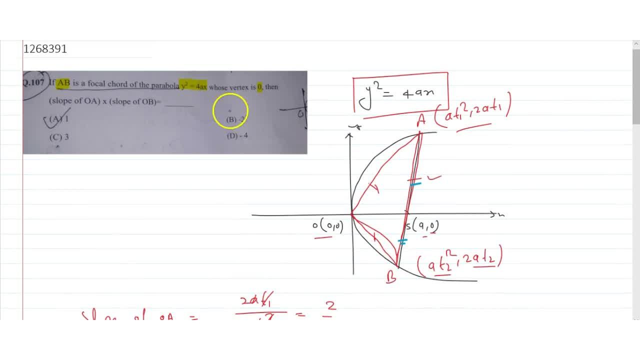 Solution for If AB is a focal chord of the parabola y^2= 4ax