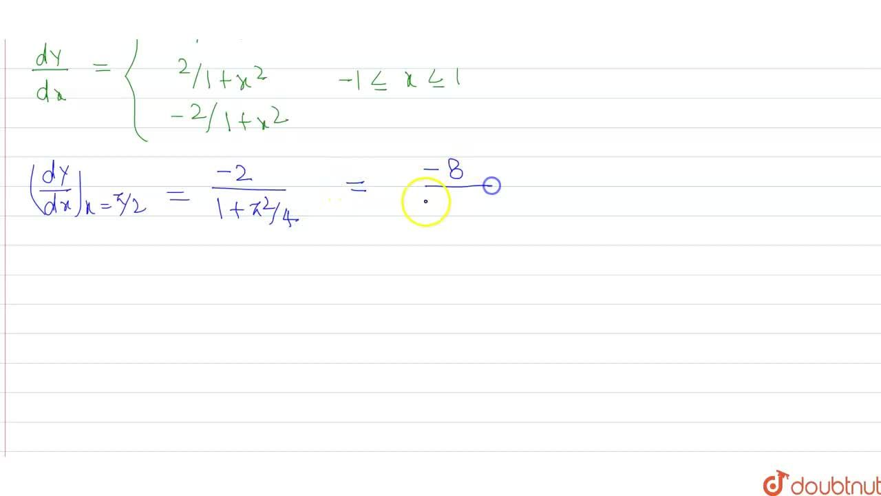 "If y=(log_(cosx)sinx)(log_(sinx)cosx)+""sin""""""^(-1)(2x),(1+x^(2)), <br> then (dy),(dx) at x=(pi),(2) is equal to"
