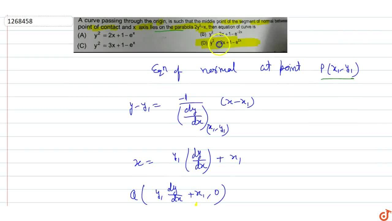 Solution for A curve passing through the origin is such that th