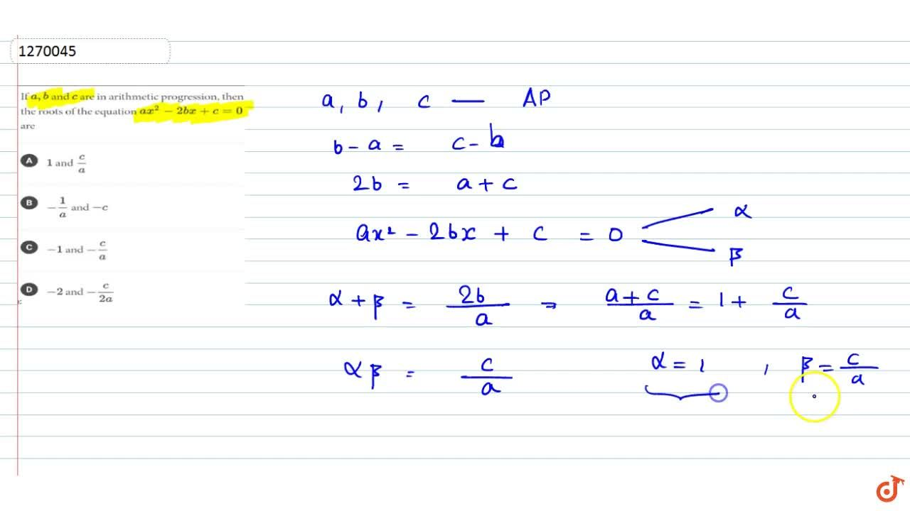 Solution for If a, b and c are in arithmetic progression, the