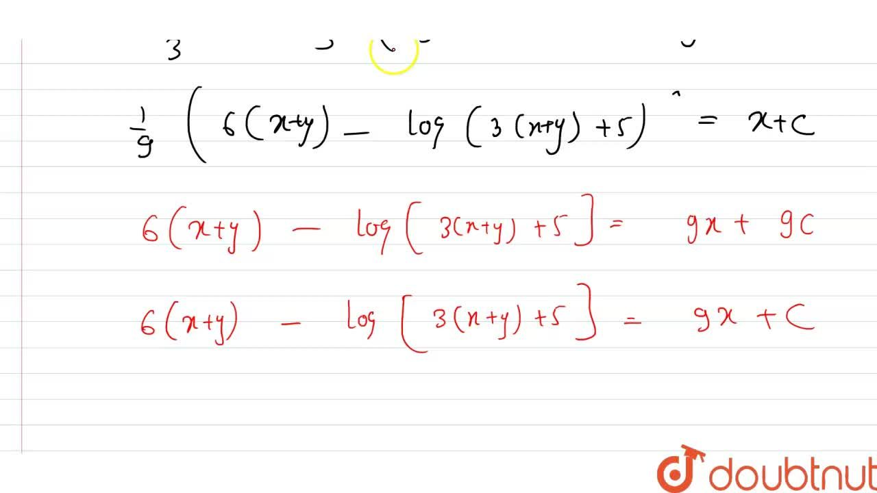 Solution for अवकल समीकरण (dy),(dx)=(x+y+2),(2(x+y)+3) का हल ज