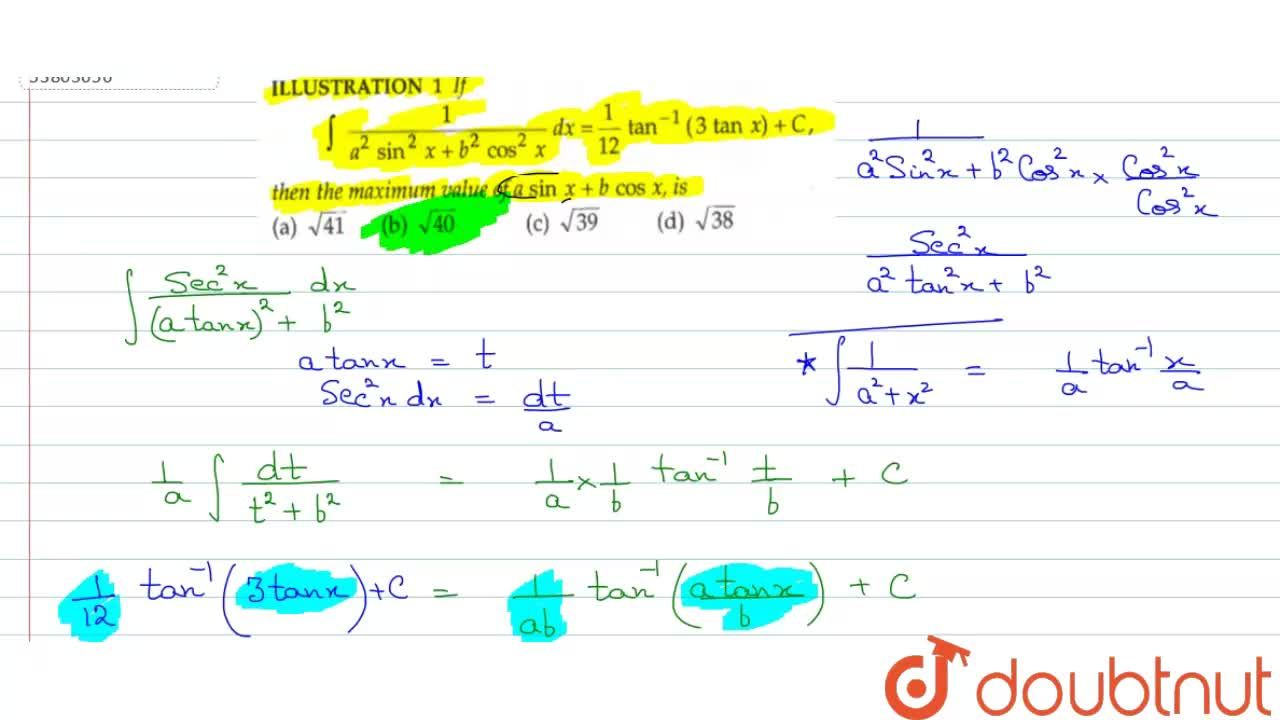 Solution for If int(1),(a^(2)sin^(2)x+b^(2)cos^(2)x)dx=(1),(12
