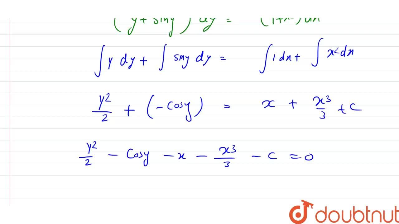 Solution for अवकल समीकरण (dy),(dx)=(1+x^2),(y+siny) को हल कीज