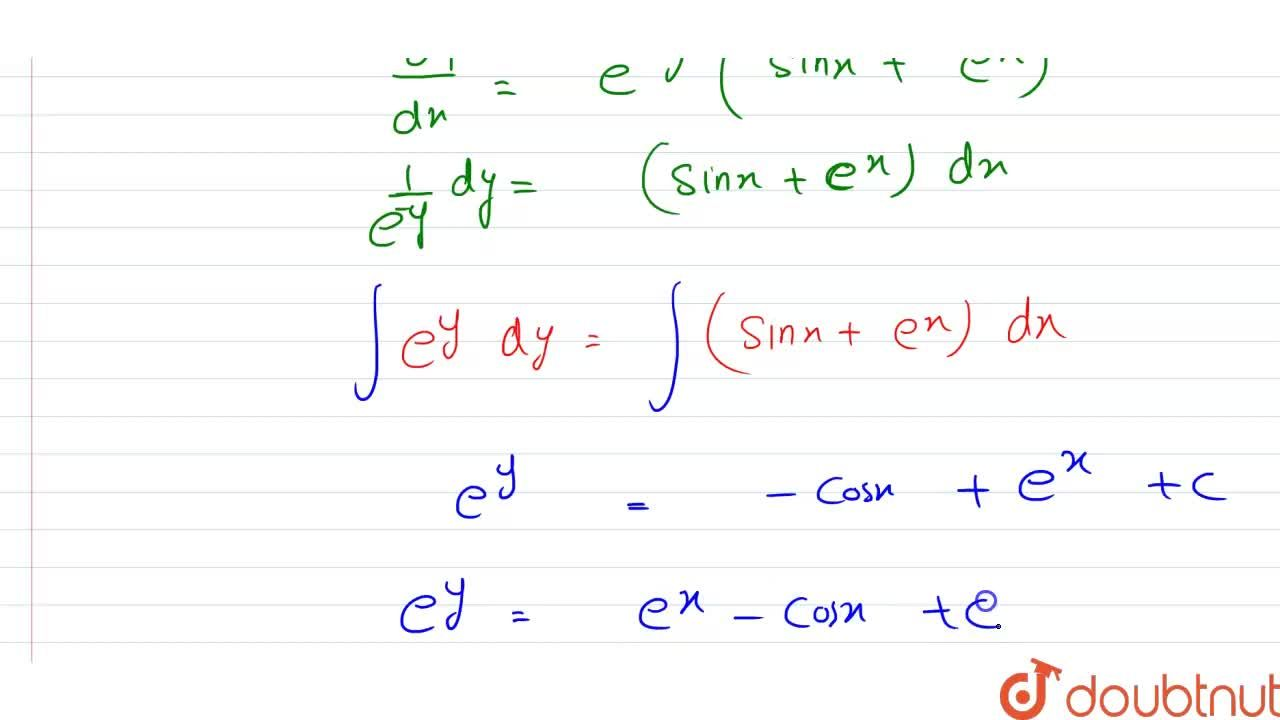 Solution for अवकल समीकरण (dy),(dx)=e^(-y)sinx+e^(x-y) को हल क
