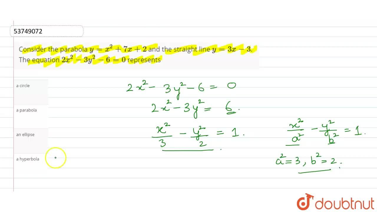 Solution for Consider the parabola y=x^(2)+7x+2 and the strai