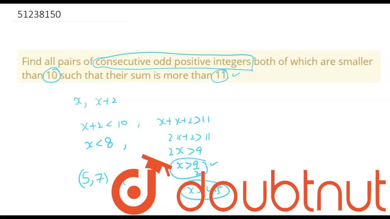 Find all pairs of consecutive odd positive integers both of which are smaller than 10 such that their sum is more than 11.