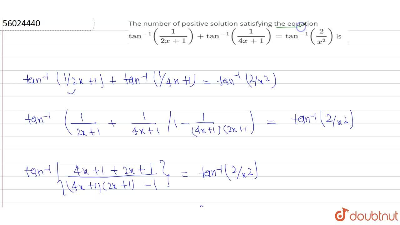 Solution for The number of positive solution  satisfying the eq