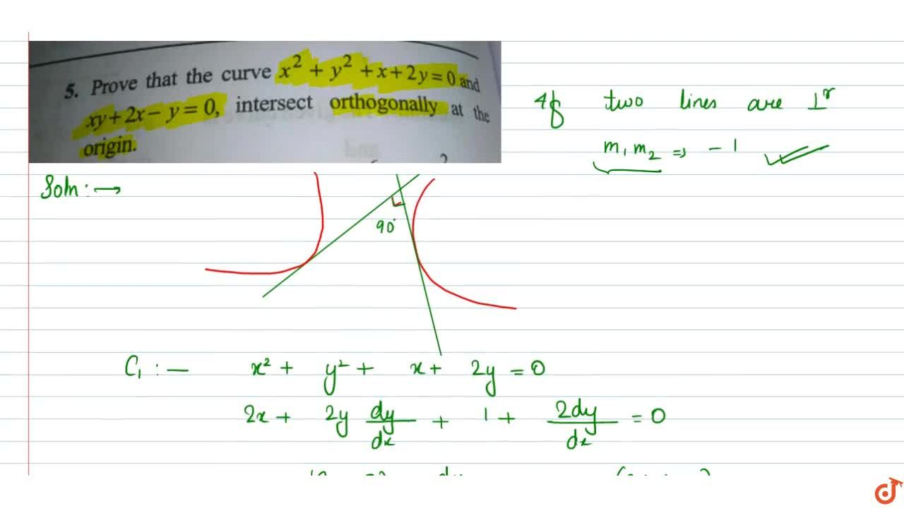Solution for Prove that the curve x^2+y^2+x+2y=0 and xy+2x-y=0
