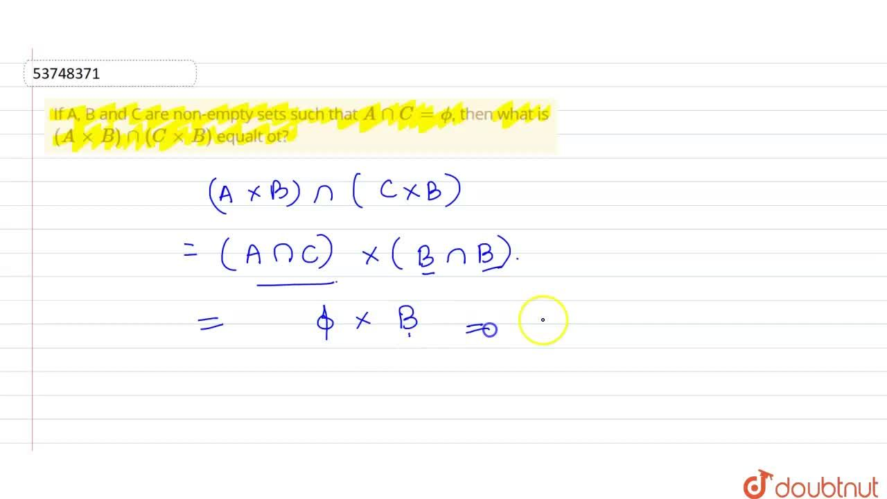 Solution for If A, B and C are non-empty sets such that AnnC=p