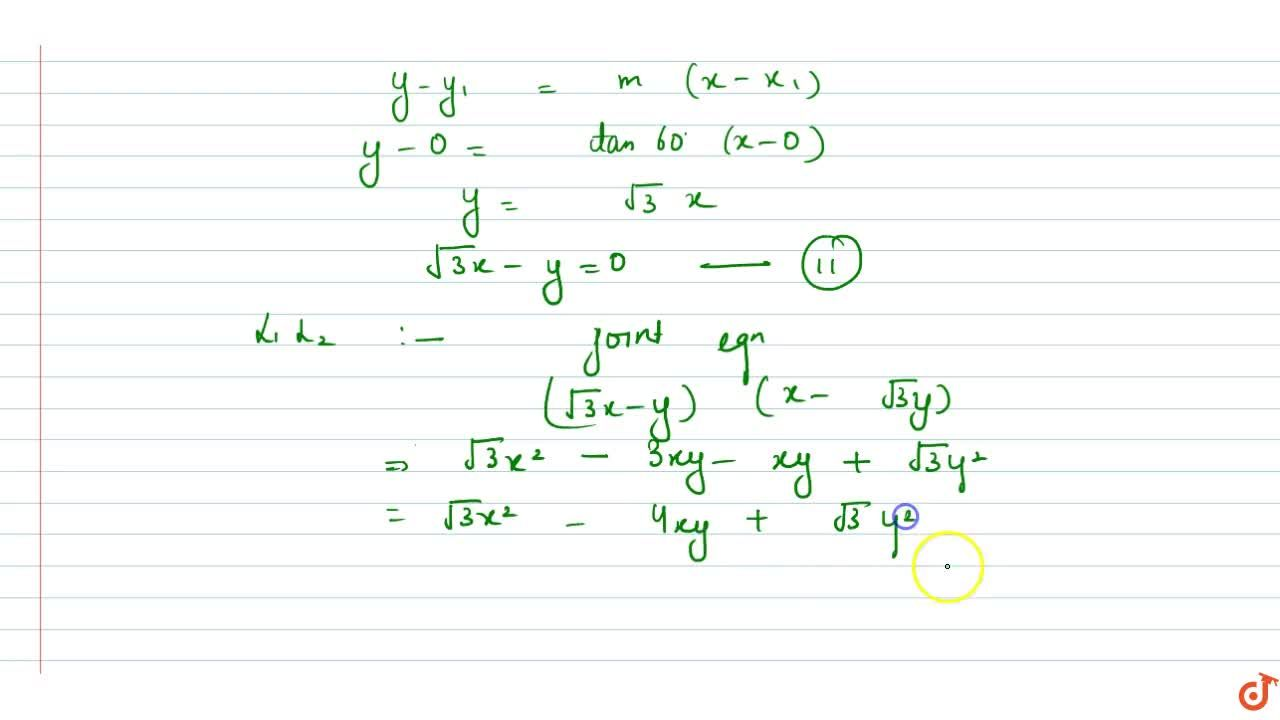 Solution for The joint equation of lines passing through the or