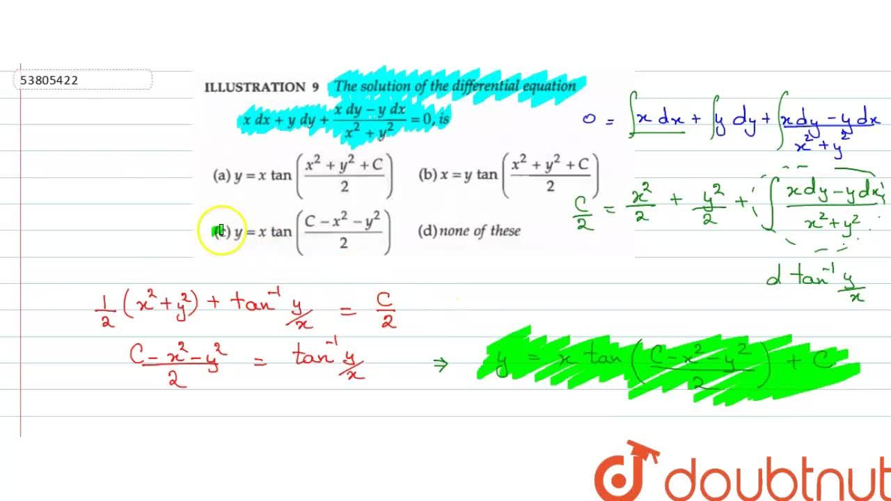 Solution for The solution of the differential equation xdx+ydy